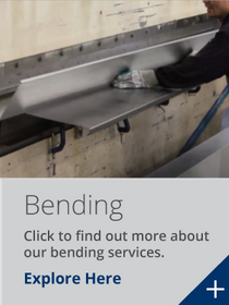 Click to find out more about our bending services.